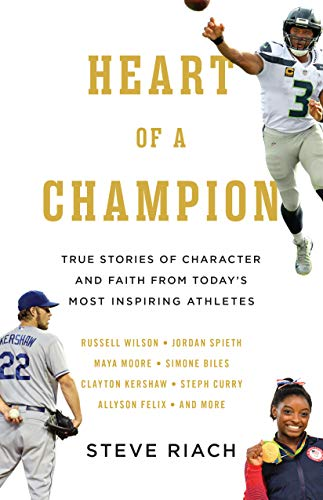 Heart of a Champion: True Stories of Character and  Faith from Today's Most Inspiring Athletes (English Edition)