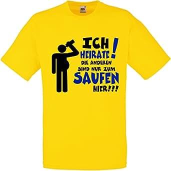 Herren T-Shirt für den Junggesellenabschied mit Motiv Ich heirate - Die Anderen sind nur zum Saufen hier (Männer/Bräutigam) in gelb, Größe S