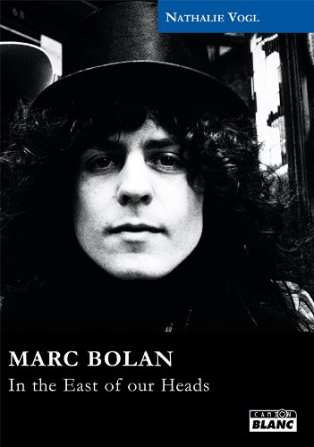 MARC BOLAN In the east of our heads