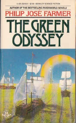 The Green Odyssey by Philip Jos?? Farmer (1983-09-01)