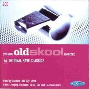 Essential Old Skool Hardcore by Donovan Bad Boy Smith [Music