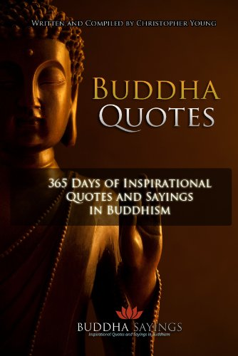 Buddha Quotes - 365 Days of Inspirational Quotes and Sayings in Buddhism