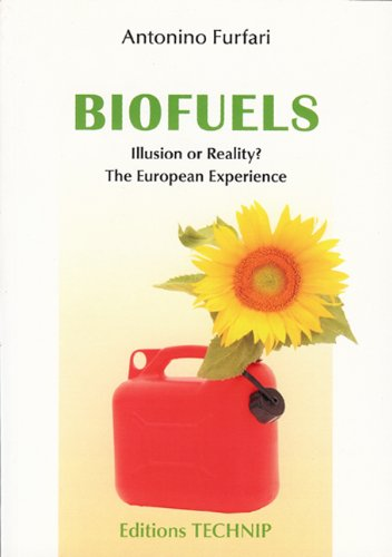 Biofuels - Illusion ot Reality ? - The european experience