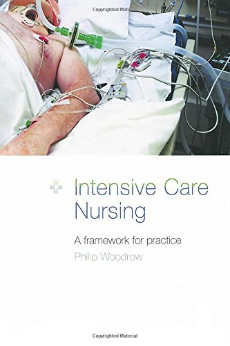 Intensive Care Nursing: A Framework for Practice by Philip Woodrow (2000-03-30)