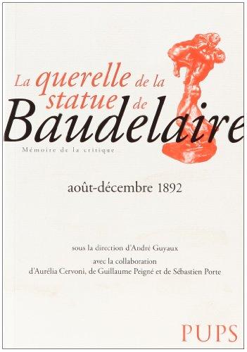 La querelle de la statue de Baudelaire (août-décembre 1892)