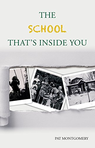 The School That's Inside You