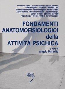 Fondamenti anatomofisiologici della attività psichica