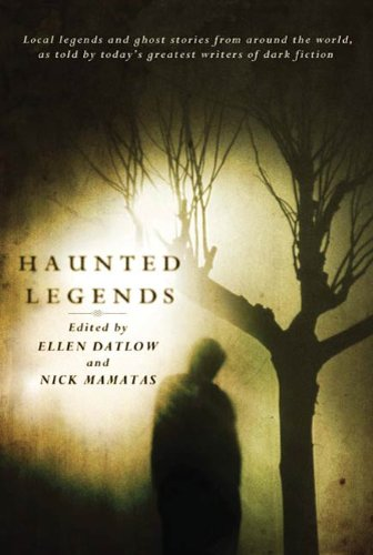 Haunted Legends: An Anthology (English Edition)