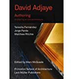 David Adjaye: Authoring: Re-Placing Art and Architecture (Paperback) - Common