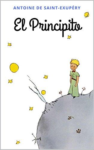 El Principito: Con ilustraciones del autor (Spanish Edition)