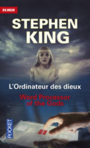 Word Processor of the Gods - L'Ordinateur Des Dieux par Stephen King