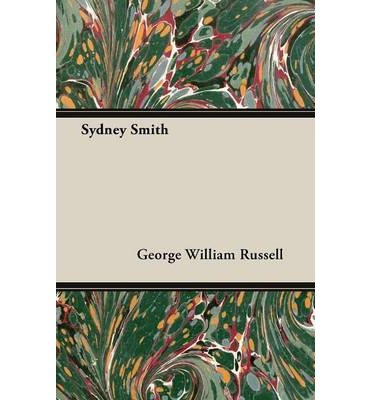 [{ Sydney Smith By Russell, George William ( Author ) Jun - 23- 2014 ( Paperback ) } ]