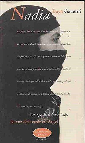 Nadia. La Voz Del Terror En Argel por Gacemi, Baya
