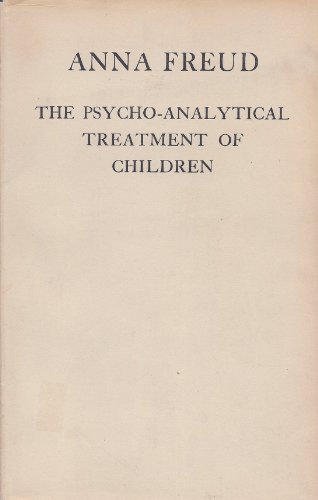 The Psycho- Analytical Treatment Of Children