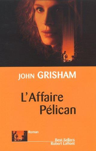 l'affaire pelican par John Grisham