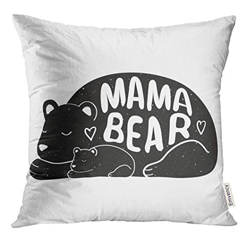 Throw Pillow Cover Cartoon Cute with Mother Bear and Baby Lettering Quote Mama Mom Decorative Pillow Case Home Decor Square 18x18 Inches Pillowcase