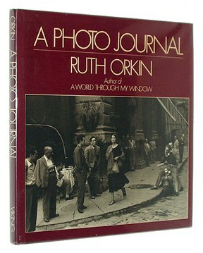 a-photo-journal-a-studio-book-by-ruth-orkin-1981-11-05