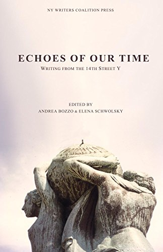 Echoes of our Time: Writing from the 14th St Y