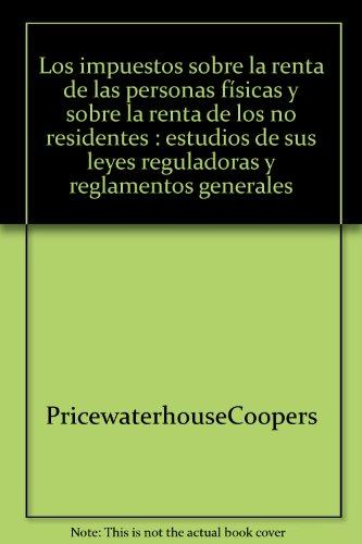 Impuestos Sobre La Renta De Las Personas Fisicas Y Sobre La Renta De por A. (coord.) Menendez Moreno