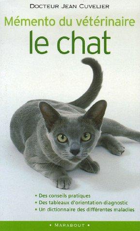 Mémento du vétérinaire : le chat
