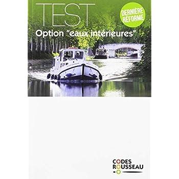 Code Rousseau test eaux intérieures 2019