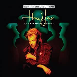 Howard Jones - Dream Into Action (Remastered)
