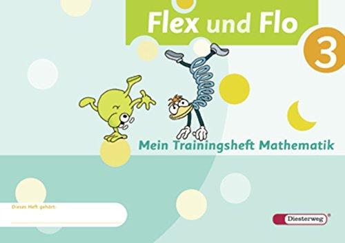 Flex und Flo - Ausgabe 2007: Trainingsheft 3 -