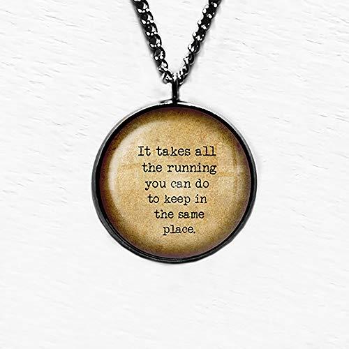 Alice in Wonderland All the Running Keep in the Same Place Laufen Anhänger und Halskette