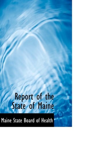 Report of the State of Maine