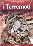 I terremoti. Pianeta Terra. Livello 4. Ediz. illustrata