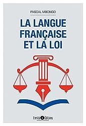 La langue française et la loi (ARTICLES SANS C)