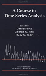 A Course in Time Series Analysis (Wiley Series in Probability & Mathematical Statistics)
