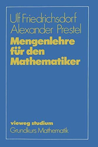 Mengenlehre für den Mathematiker (vieweg studium; Grundkurs Mathematik)