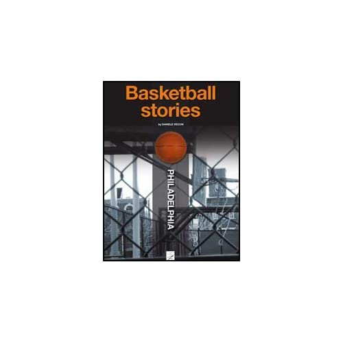 Philadelphia. Basketball Stories