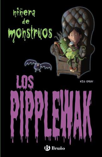 Los Pipplewak (Castellano - Bruño - Niñera De Monstruos) por Kes Gray