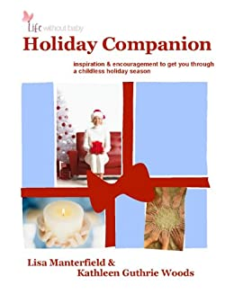 Life Without Baby: Holiday Companion (English Edition) par [Manterfield, Lisa, Guthrie Woods, Kathleen]
