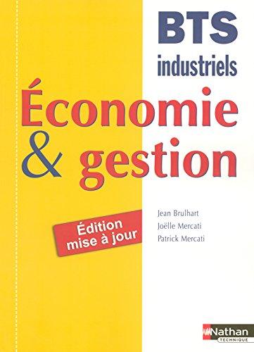 Economie et gestion BTS industriel par Jean Brulhart, Joëlle Mercati, Patrick Mercati