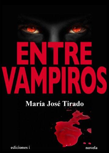 412Bur3WHBHL - Entre vampiros - María José Tirado(Entre vampiros 1)[Multiformato][VS]