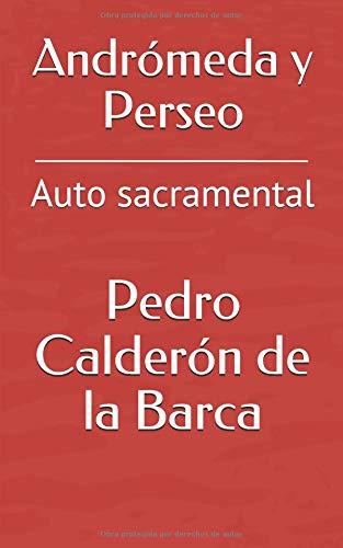 Andrómeda y Perseo: Auto sacramental por Pedro Calderón de la Barca