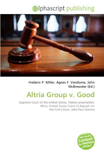 altria-group-v-good-supreme-court-of-the-united-states-federal-preemption-altria-united-states-court