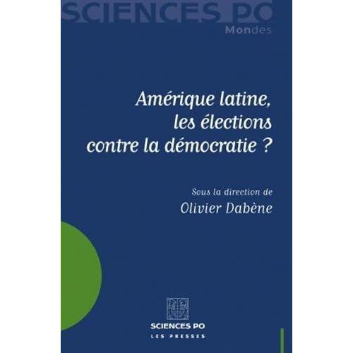 Amérique latine, les élections contre la démocratie ?