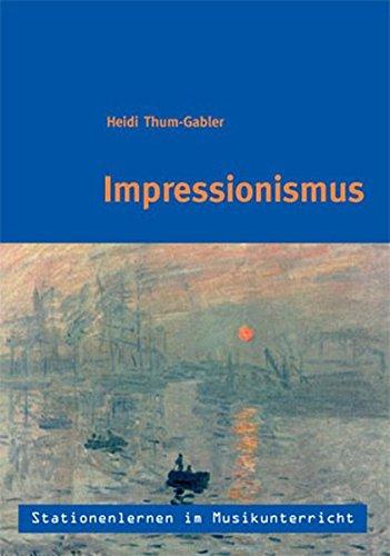 Stationenlernen im Musikunterricht - Impressionismus