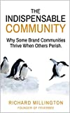 #9: The Indispensable Community: Why Some Brand Communities Thrive When Others Perish