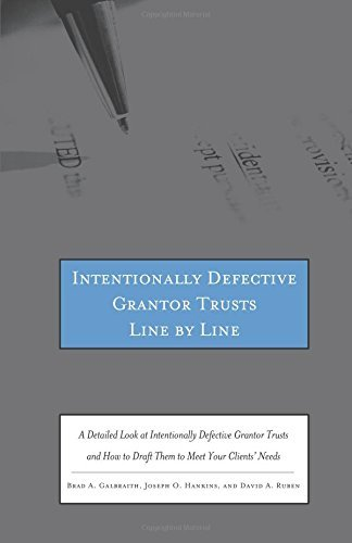 intentionally-defective-grantor-trusts-line-by-line-a-detailed-look-at-intentionally-defective-grant