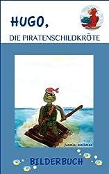 Hugo, die Piratenschildkröte
