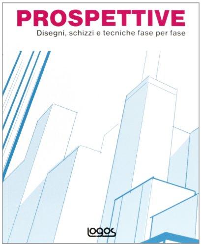 prospettive-disegni-schizzi-e-tecniche-fase-per-fase-ediz-italiana-inglese-spagnola-e-portoghese