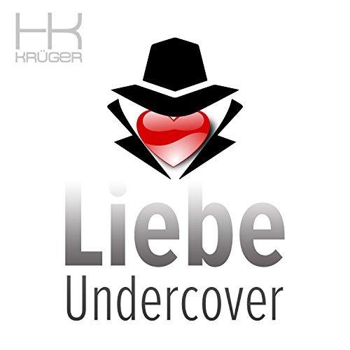 HK Krüger - Liebe Undercover