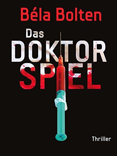 Das Doktorspiel - Thriller