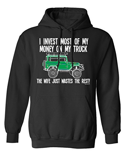 I Invest Money In My Truck The Wife Wastes The Rest 4 x 4 Wahl von Hoodie oder von Strickjacke Herren (Hoodie) Black