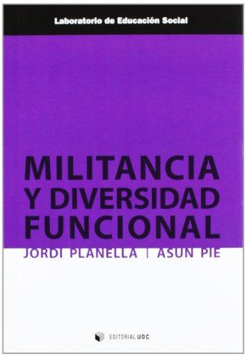 Militancia y diversidad funcional por Assumpció Pié Balaguer, Jordi Planella Ribera
